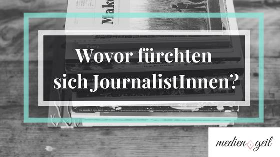 Ängste Journalistinnen Journalisten Barometer