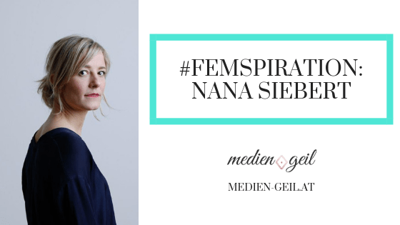 blogbeitrag femspiration nana siebert